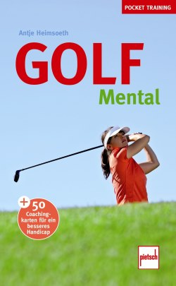 Golf mental: Pockettraining - Antje Heimsoeth