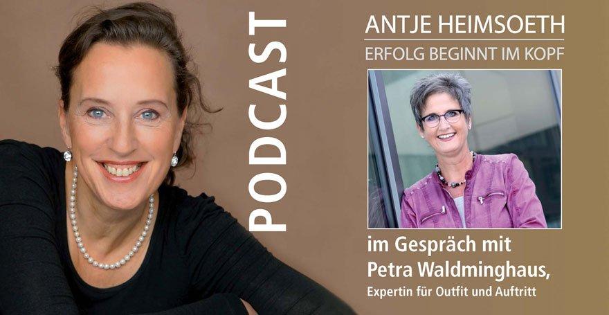 """Podcast: """"Petra Waldminghaus – die Expertin für Wirkung"""""""