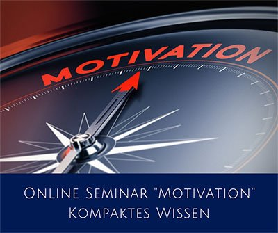 "Online Seminar ""Motivation"" Kompaktes Wissen"