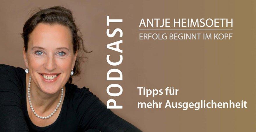 Podcast: Tipps für mehr Ausgeglichenheit - Antje Heimsoeth