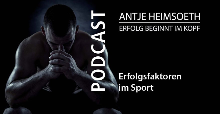 Sportmentaltraining: Erfolgsfaktoren im Sport // Antje Heimsoeth