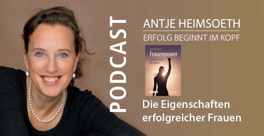 Podcast Die Eigenschaften erfolgreicher Frauen - Antje Heimsoeth