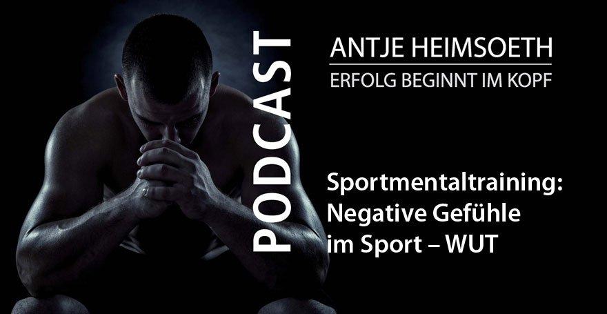 Negative Gefühle im Sport – WUT // Sport Mental Coach Antje Heimsoeth