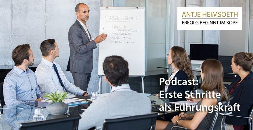 Podcast: Erste Schritte als neue Führungskraft - Antje Heimsoeth