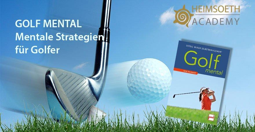 Sportmentaltraining: Mentale Strategien für Golfer für 2019