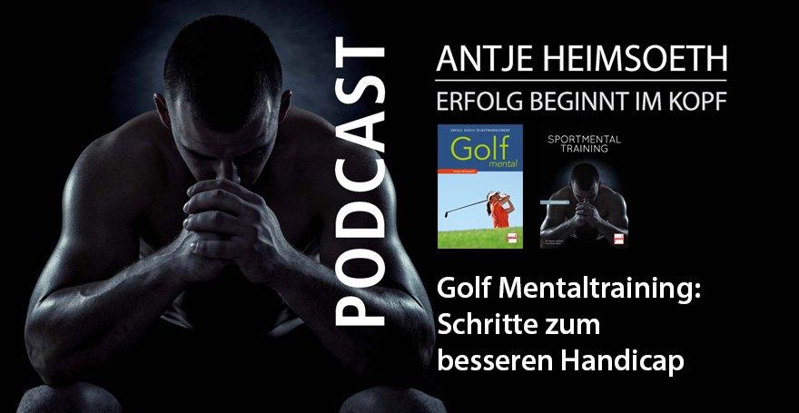 Podcast Golf Mental: Schritte zum besseren Handicap