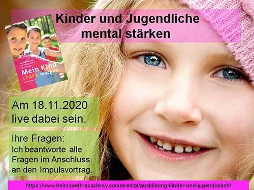 """GRATIS Live Webinar """"Kinder und Jugendliche mental stärken"""""""