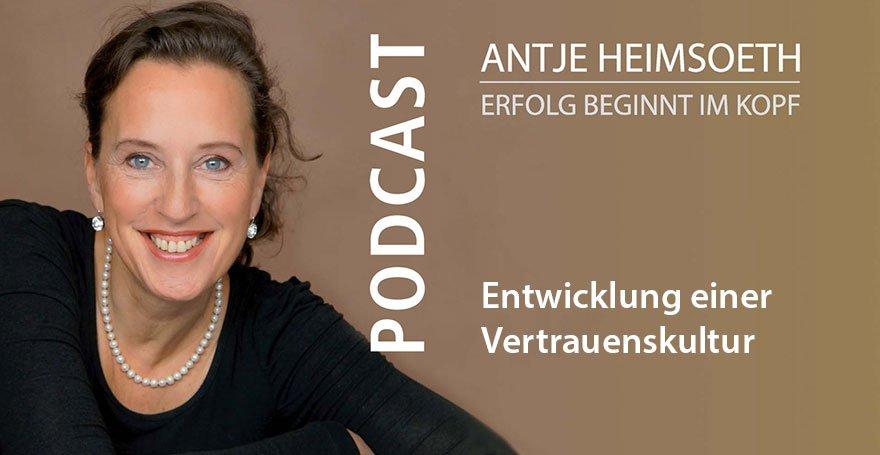 Podcast: Entwicklung einer Vertrauenskultur - Antje Heiumsoeth