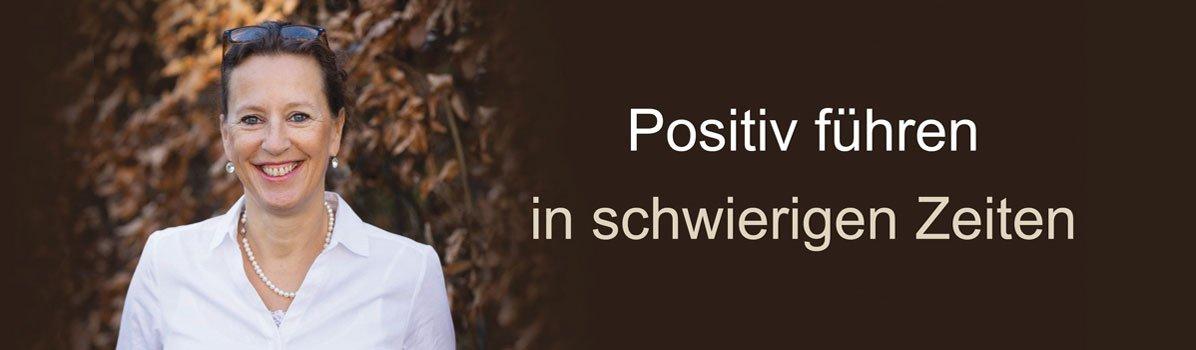 """Live-Webinar """"Positiv führen in schwierigen Zeiten"""""""