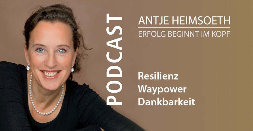 Podcast: Resilienz – Waypower – Dankbarkeit