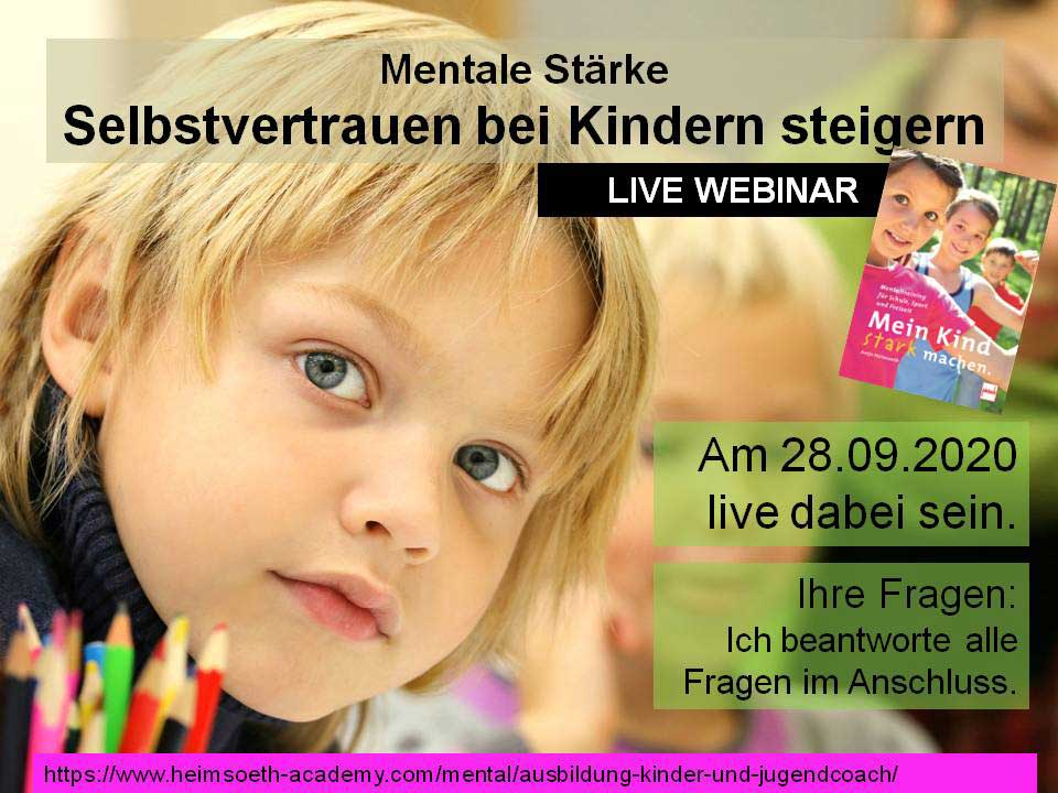 """Webinar """"Selbstvertrauen bei Kindern steigern, Selbstwirksamkeit stärken"""""""
