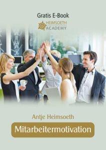 Ebook Motivation Mitarbeitermotivation Antje Heimsoeth