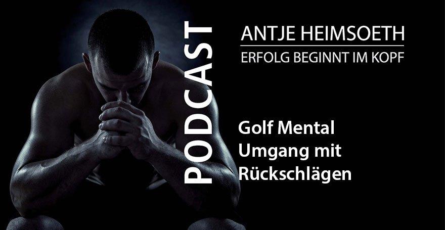 Golf Mental: Umgang mit Fehlern und Rückschlägen - Antje Heimsoeth
