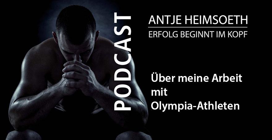 Über meine Arbeit mit Olympia-Athleten - Antje Heimsoeth